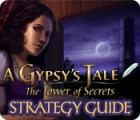 A Gypsy's Tale: The Tower of Secrets Strategy Guide spel