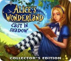 Alice's Wonderland: Cast In Shadow Collector's Edition spel