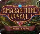 Amaranthine Voyage: The Burning Sky spel