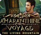 Amaranthine Voyage: The Living Mountain spel