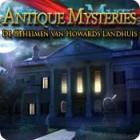 Antique Mysteries: De Geheimen van Howards Landhuis spel