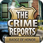 The Crime Reports. Badge Of Honor spel