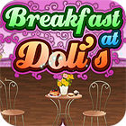 Breakfast At Doli's spel