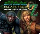 Bridge to Another World: Escape From Oz Collector's Edition spel