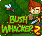 Bush Whacker 2 spel