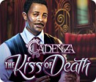 Cadenza: The Kiss of Death spel