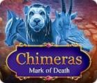 Chimeras: Mark of Death spel