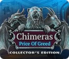 Chimeras: The Price of Greed Collector's Edition spel