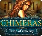 Chimeras: Tune Of Revenge spel