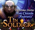 Christmas Stories: Hans Christian Andersen's Tin Soldier spel