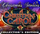 Christmas Stories: A Christmas Carol Collector's Edition spel