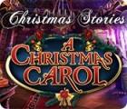 Christmas Stories: A Christmas Carol spel