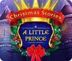 Christmas Stories: A Little Prince spel