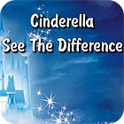 Cinderella. See The Difference spel