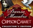 Danse Macabre: Crimson Cabaret Collector's Edition spel