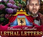 Danse Macabre: Lethal Letters spel