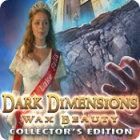 Dark Dimensions: Wax Beauty Collector's Edition spel