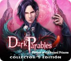 Dark Parables: Portrait of the Stained Princess Collector's Edition spel