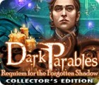 Dark Parables: Requiem for the Forgotten Shadow Collector's Edition spel