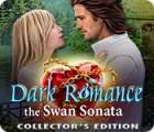 Dark Romance 3: The Swan Sonata Collector's Edition spel