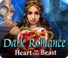 Dark Romance: Heart of the Beast spel