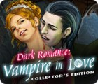 Dark Romance: Vampire in Love Collector's Edition spel
