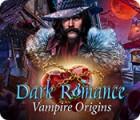Dark Romance: Vampire Origins spel