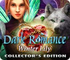 Dark Romance: Winter Lily Collector's Edition spel