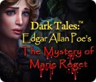 Dark Tales: Edgar Allan Poe's The Mystery of Marie Roget spel