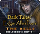 Dark Tales: Edgar Allan Poe's The Bells Collector's Edition spel