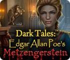 Dark Tales: Edgar Allan Poe's Metzengerstein spel