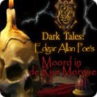 Dark Tales: Edgar Allan Poe's Moord in de Rue Morgue spel