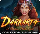 Darkarta: A Broken Heart's Quest Collector's Edition spel