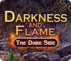 Darkness and Flame: The Dark Side spel