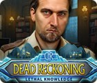 Dead Reckoning: Lethal Knowledge spel