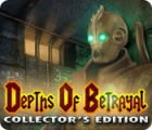 Depths of Betrayal Collector's Edition spel