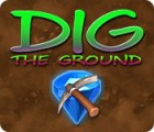 Dig The Ground spel