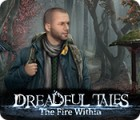 Dreadful Tales: The Fire Within spel