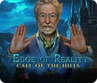Edge of Reality: Call of the Hills spel