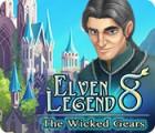 Elven Legend 8: The Wicked Gears spel