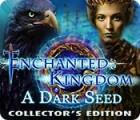 Enchanted Kingdom: A Dark Seed Collector's Edition spel