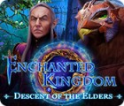 Enchanted Kingdom: Descent of the Elders spel