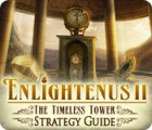 Enlightenus II: The Timeless Tower Strategy Guide spel
