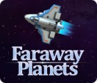 Faraway Planets spel