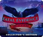 Fatal Evidence: Art of Murder Collector's Edition spel