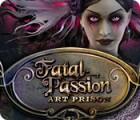 Fatal Passion: Art Prison spel