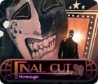 Final Cut: Homage spel