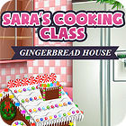 Sara's Cooking — Gingerbread House spel