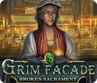 Grim Facade: Broken Sacrament spel