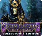 Grim Facade: The Message Collector's Edition spel